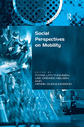 Social Perspectives on Mobility by Thyra Uth Thomsen