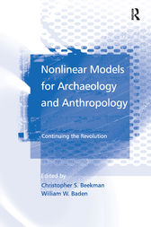 Nonlinear Models for Archaeology and Anthropology by William W. Baden