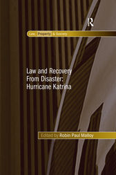Law and Recovery From Disaster: Hurricane Katrina by Robin Paul Malloy