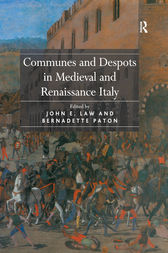 Communes and Despots in Medieval and Renaissance Italy by John E. Law