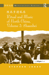 Ritual and Music of North China by Stephen Jones