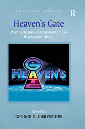 Heaven's Gate by George D. Chryssides
