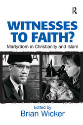 Witnesses to Faith? by Brian Wicker