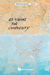 43 Visions for Complexity by Stefan Thurner