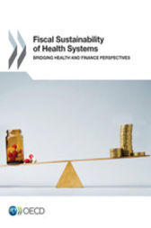 Fiscal Sustainability of Health Systems by OECD Publishing
