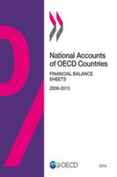 National Accounts of OECD Countries, Financial Balance Sheets 2014 by OECD Publishing