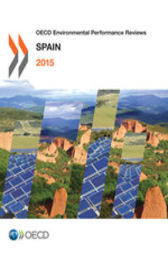 OECD Environmental Performance Reviews: Spain 2015 by OECD Publishing