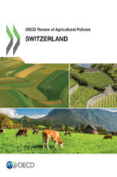OECD Review of Agricultural Policies: Switzerland 2015 by OECD Publishing