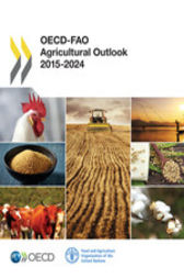 OECD-FAO Agricultural Outlook 2015 by OECD Publishing