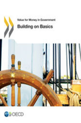 Value for Money in Government: Building on Basics by OECD Publishing