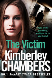 The Victim (The Mitchells and O'Haras Trilogy, Book 3) by Kimberley Chambers