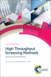 High Throughput Screening Methods by Joshua A Bittker