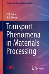 Transport Phenomena in Materials Processing by David R. Poirier
