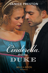 Cinderella And The Duke (Mills & Boon Historical) (The Beauchamp Betrothals, Book 1) by Janice Preston