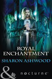 Royal Enchantment (Mills & Boon Nocturne) by Sharon Ashwood