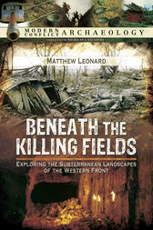 Beneath the Killing Fields by Matthew Leonard