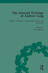 The Selected Writings of Andrew Lang by Tom Hubbard