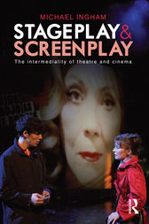 Stage-Play and Screen-Play by Michael Ingham