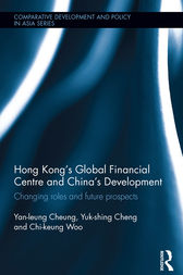 Hong Kong's Global Financial Centre and China's Development by Yan-leung Cheung