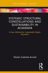 Systemic Structural Constellations and Sustainability in Academia by Marlen Arnold