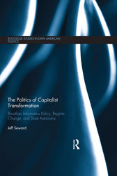 The Politics of Capitalist Transformation by Jeff Seward