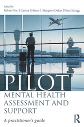 Pilot Mental Health Assessment and Support by Robert Bor