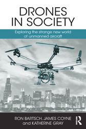 Drones in Society by Ron Bartsch