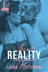 Sweet Reality by Laura Heffernan