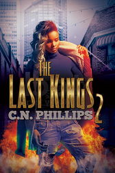 The Last Kings 2 by C.N. Phillips