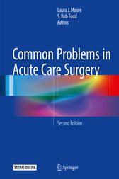 Common Problems in Acute Care Surgery by Laura J. Moore