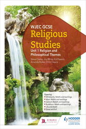 WJEC GCSE Religious Studies: Unit 1 Religion and Philosophical Themes by Joy White