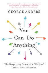You Can Do Anything by George Anders