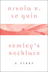 Semley's Necklace by Ursula K. Le Guin