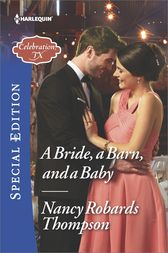 A Bride, a Barn, and a Baby by Nancy Robards Thompson