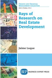 Rays of Research on Real Estate Development by Jaime Luque