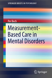Measurement-Based Care in Mental Disorders by Per Bech