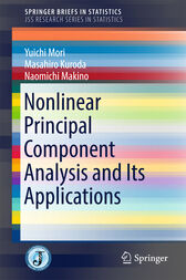 Nonlinear Principal Component Analysis and Its Applications by Yuichi Mori