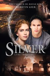 Silver, Tome 03 by Kerstin Gier