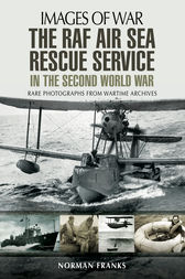 The RAF Air-Sea Rescue Service in the Second World War by Norman Franks