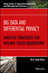 Big Data and Differential Privacy by Nii O. Attoh-Okine