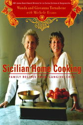 Sicilian Home Cooking by Wanda Tornabene