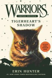 Warriors Super Edition: Tigerheart's Shadow by Erin Hunter