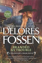 Branded as Trouble by Delores Fossen