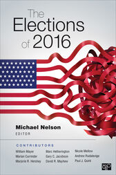 The Elections of 2016 by Michael Nelson