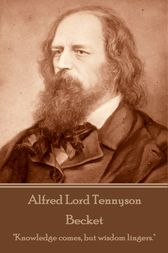 Becket by Alfred Lord Tennyson