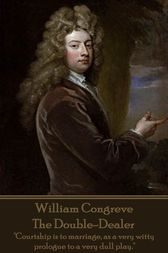 The Double-Dealer by William Congreve