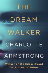 The Dream Walker by Charlotte Armstrong