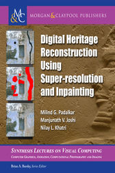 Digital Heritage Reconstruction Using Super-resolution and Inpainting by Milind G. Padalkar