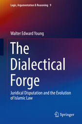 The Dialectical Forge by Walter Edward Young
