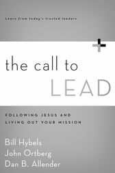 The Call to Lead by Bill Hybels